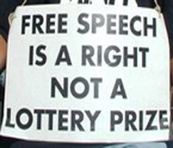 Free speech is a right not a lottery prize!